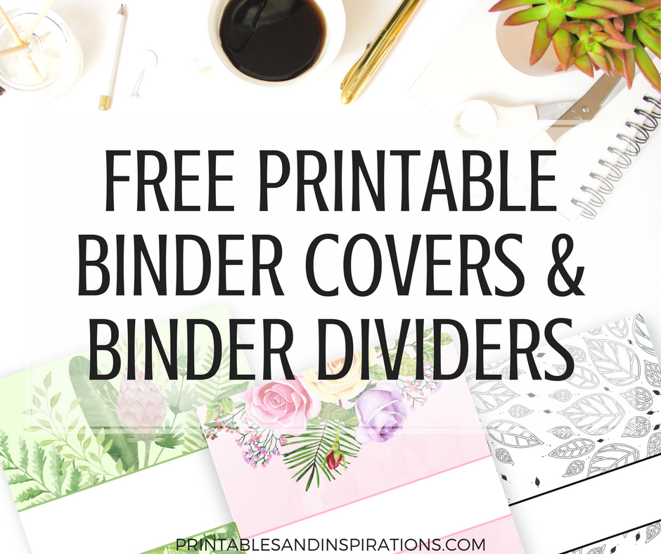 Free Printable Binder Dividers And Binder Covers - Floral ...