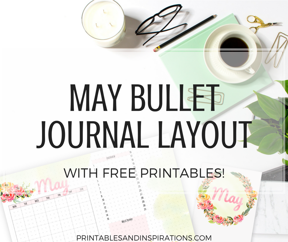 May Bullet Journal Spread - Free Printables! - Printables ...