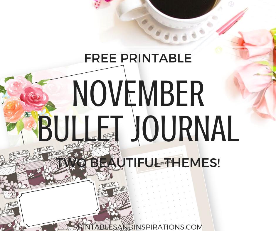 November bullet journal | Coffee themed planner | free printable planner | bujo | bullet journal layout | bullet journal weekly spread | planner printables