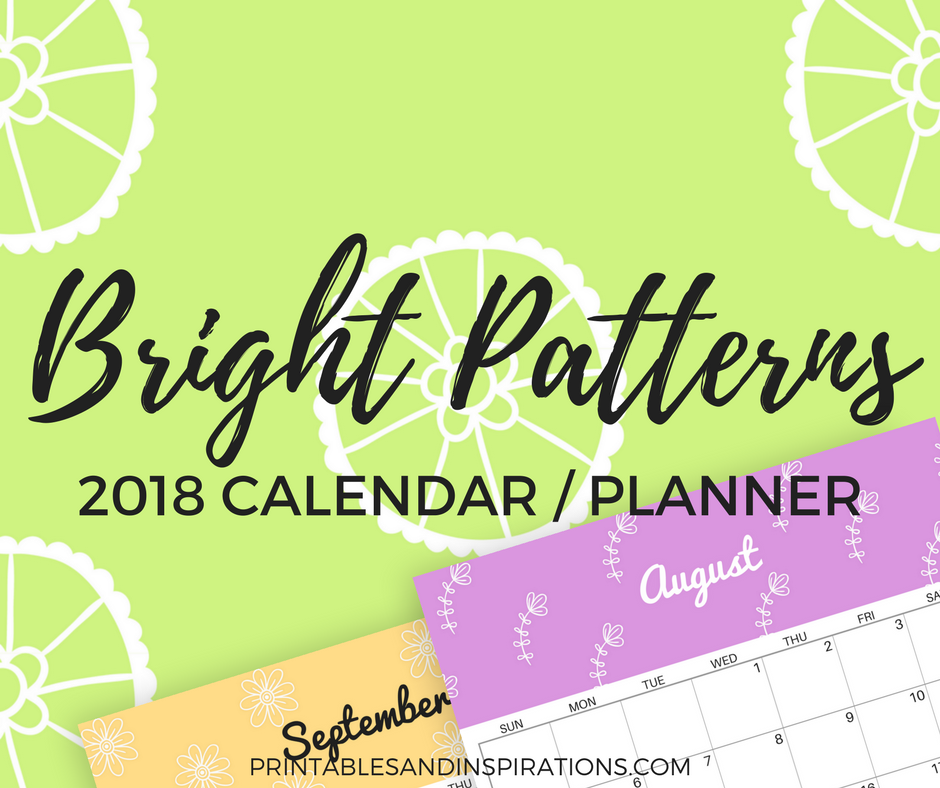 2018 calendar | 2018 planner | 2018 colorful calendar | monthly planner printables | free printable calendar and planner