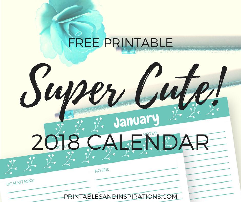 2018 cute calendar free printable monthly planner weekly spread cyan