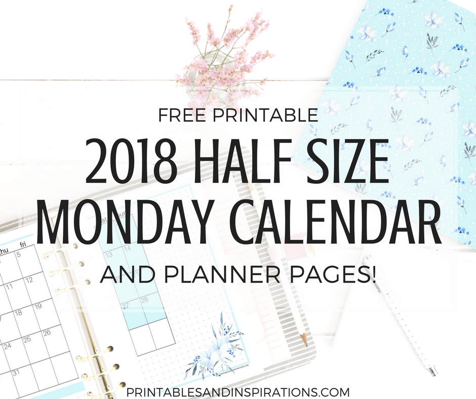 Free Printable Half Size Monday Calendar And 2018 Planner
