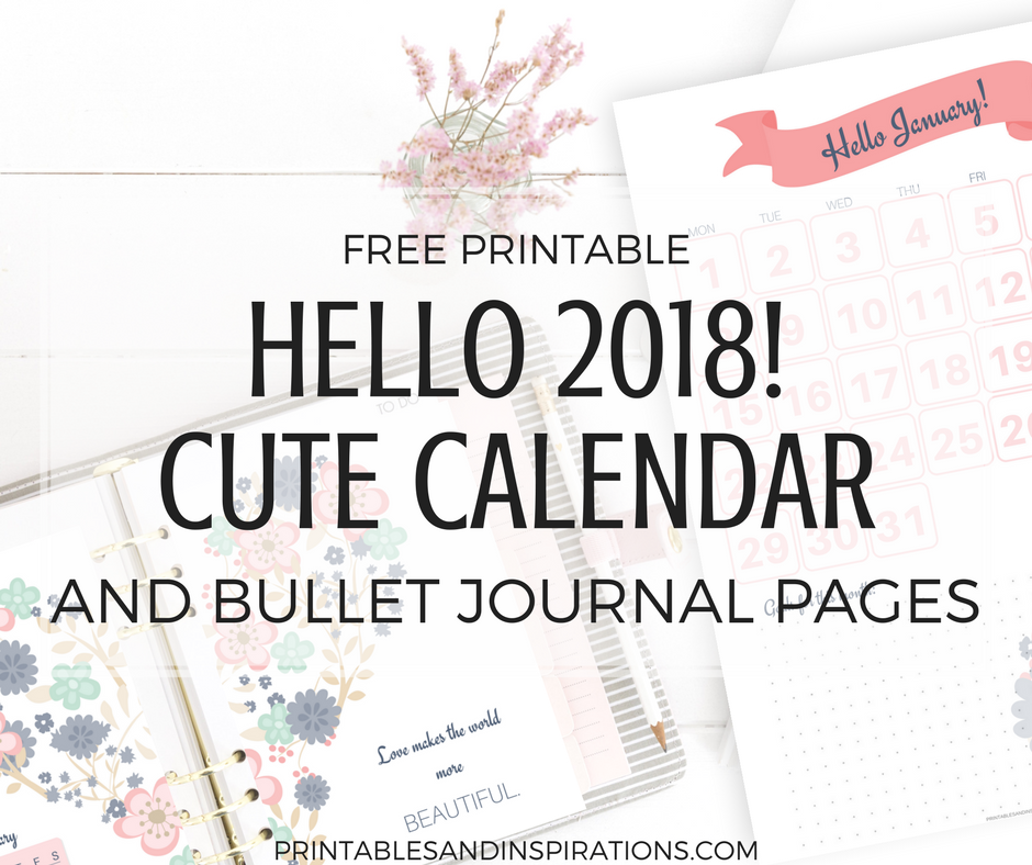 image about Bullet Journal Calendar Printable known as Howdy 2018 Lovely Calendar And Bullet Magazine Printable