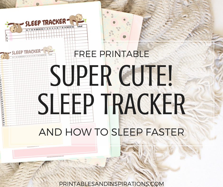 Free printable sleep tracker, printable bullet journal tracker, sleep habit tracker, how to sleep faster, tips how to sleep early