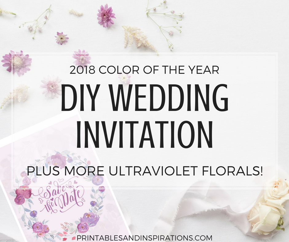 DIY wedding invitation free printable, 2018 color of the year, ultraviolet wedding invitation, ultraviolet floral graphics