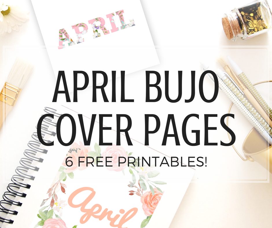 free april bullet journal cover printables printables and