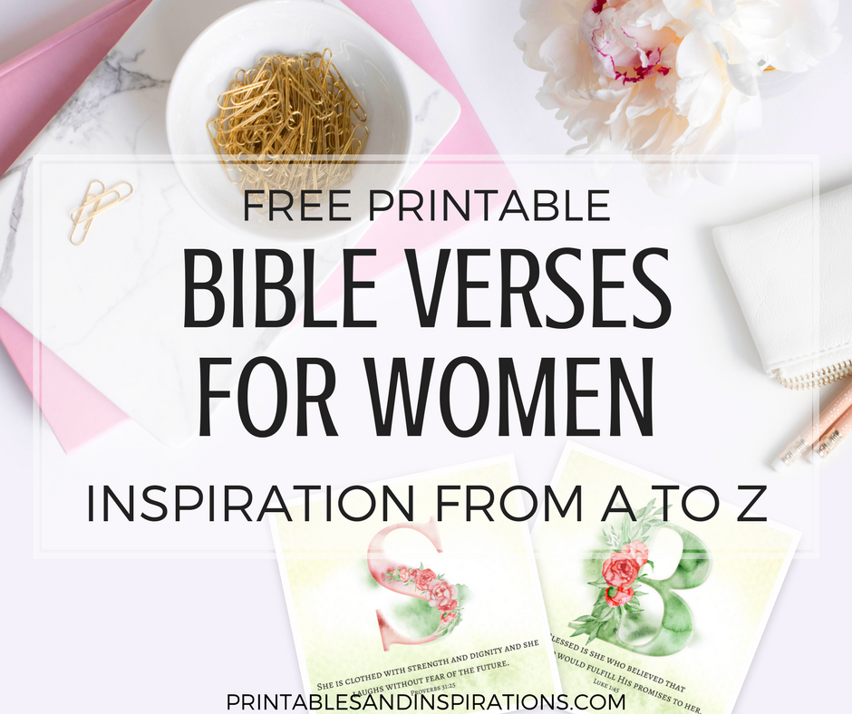 graphic relating to Free Printable Bible Verses named Printable Bible Verses For Women of all ages - Inspirations In opposition to A Toward Z