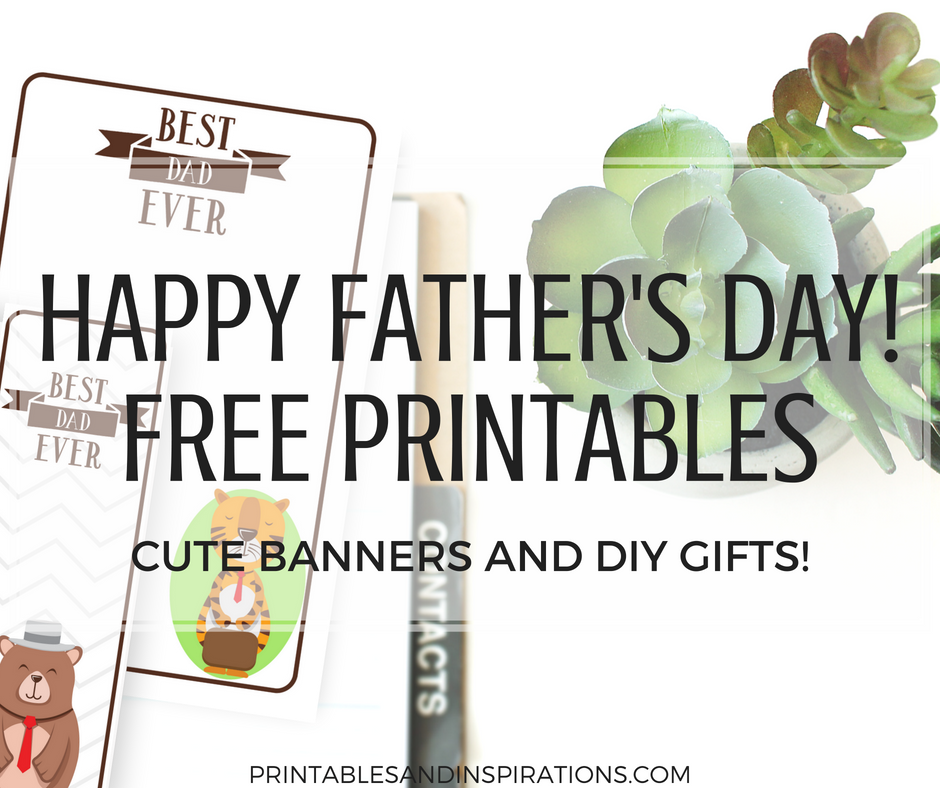 Happy Father S Day Gift Ideas Free Printable Cards And Diy Banners