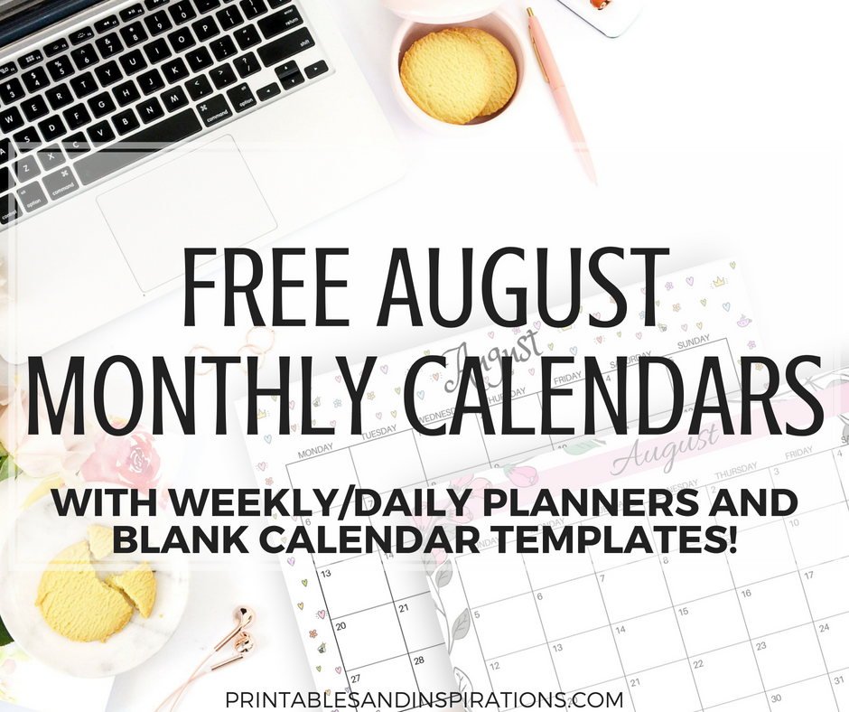 Free August 2018 monthly calendars, plus free printable weekly or daily planners, and blank calendar templates! #freeprintable #printableplanner