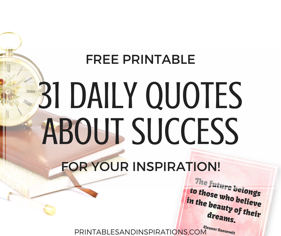 graphic about Printable Motivational Quotes titled 31 Inspirational Quotations Above Achievement - Cost-free Printable