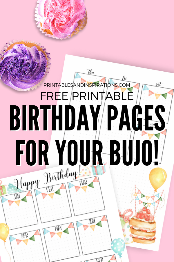 Bullet Journal Birthday Printables! Free printable monthly spread, weekly spread, birthdays collection, dotted pages. #freeprintable #bulletjournal #bujomonthly #bujoweekly #bujoideas #printablesandinspirations