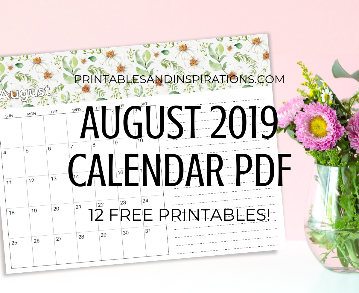 Free Printable August 2019 Calendar PDF - get your free download now! #printablesandinspirations #freeprintable